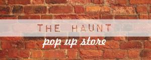 The Haunt Pop Store