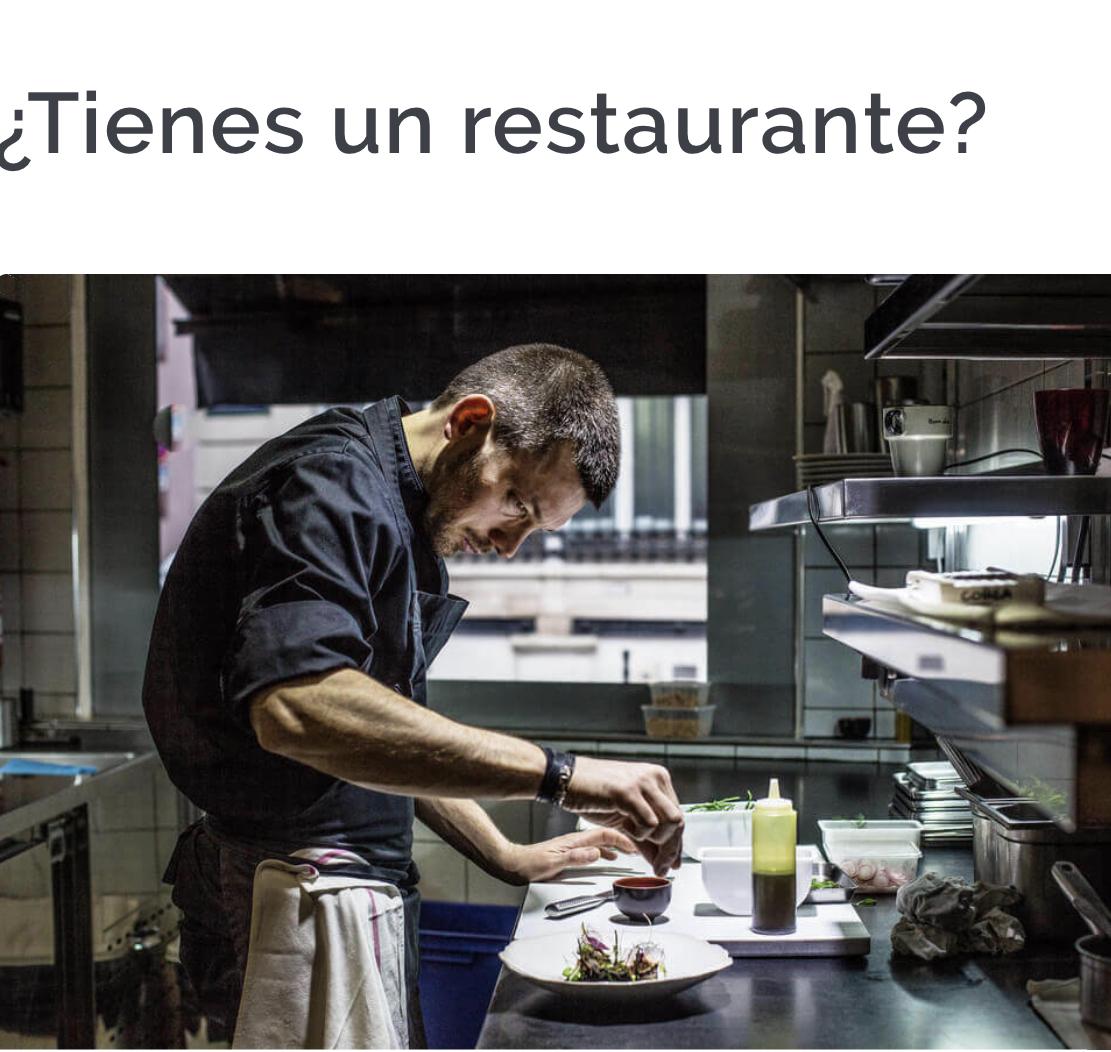Tienes un Restaurante?